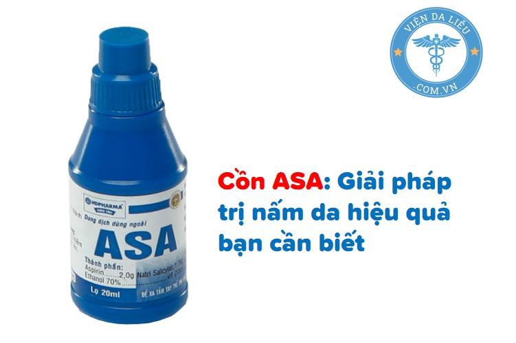 Cồn ASA: Giải pháp trị nấm da hiệu quả bạn cần biết 1