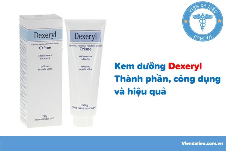 Kem dưỡng Dexeryl: Thành phần, công dụng và hiệu quả 1